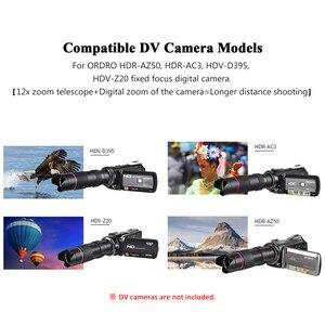 Image 5 - ORDRO TX 13 12X الترا HD أحادي العين المقربة عدسة آلة تكبير تليفوتوغرافي عدسة ل ORDRO HDR AZ50 ، HDR AC3 ، HDV D395 ، HDV Z20 كاميرا الفيديو الرقمية