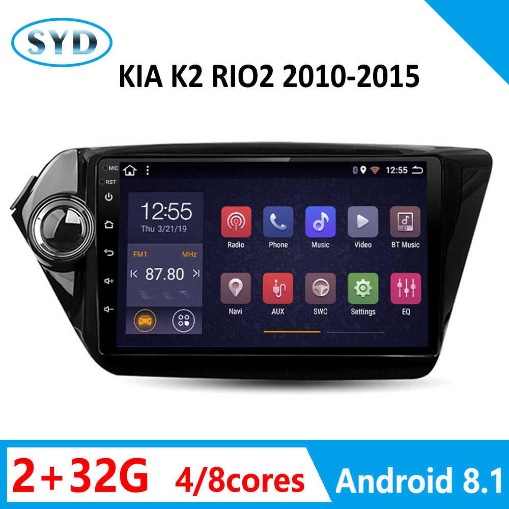 """Phát Thanh Xe Hơi Dành Cho Xe KIA K2 Rio DVD 8 Nhân 2010 2011 2012 2013 2014 2015 GPS Navi 2 + 32G Đầu Đơn Vị FM iPhone Carplay SWC Android 8.1 9"""""""