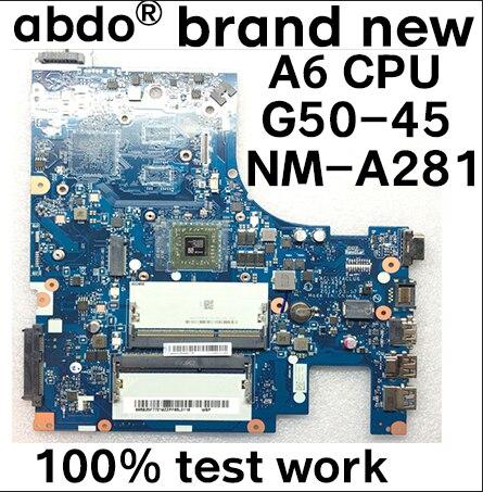 Nueva G50 45 ACLU5 ACLU6 NM A281, placa base DDR3 para LENOVO G50 45, placa base para ordenador portátil A6 6310 (para AMD CPU) probada 100% de trabajoPlaca base de portátil