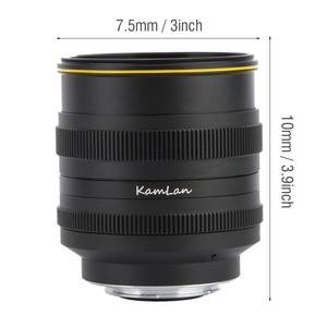 Image 5 - Kamlan 50mm f1.1 II APS C 캐논 M/Sony E/Fuji X/M43 미러리스 카메라 용 대형 조리개 수동 초점 렌즈 Lente para celular