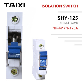 Isolation Switch DIN Rail  Master Switch 1 2 3 4 Poles 60A 63A 100A 125A Breaker Modular Power Switch Meter Front Breaker 1 modular 18mm width new design 80a 100a 125a 10ka breaking capacity mcb miniature circuit breaker 10ka breaker automatic