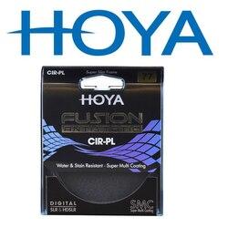 HOYA FUSION ANTISTATIC Polirizer Filter CIR-PL CPL Filter 58mm 67mm 72mm 77mm 82mm 49mm 52mm