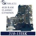 KEFU NM-A751 материнская плата для ноутбука Lenovo 310-15ISK 510-15ISK оригинальная материнская плата 4GB-RAM I3-6006U GT940MX-2GB