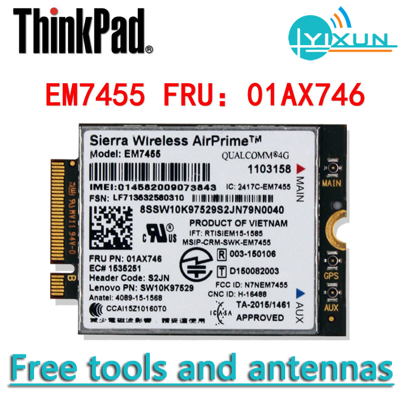 Lenovo GOBI6000 EM7455 01AX746 4G Module For Thinkpad YOGA 370, A275/475, L470/570, P51/51S/71, T25/470/470S/570, X1/270