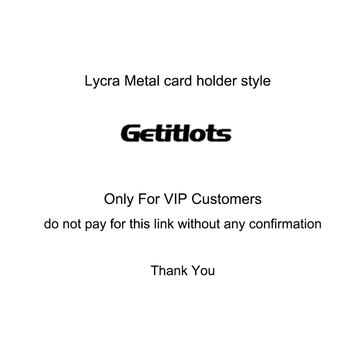 Lycra metalowy portfel na karty plastry VIP-tylko dla klientów VIP prosimy o kontakt przed złożeniem zamówienia! tanie i dobre opinie Getitlots Stretch Spandex Unisex CN (pochodzenie) Stałe Bez suwaka moda Na wizytówki