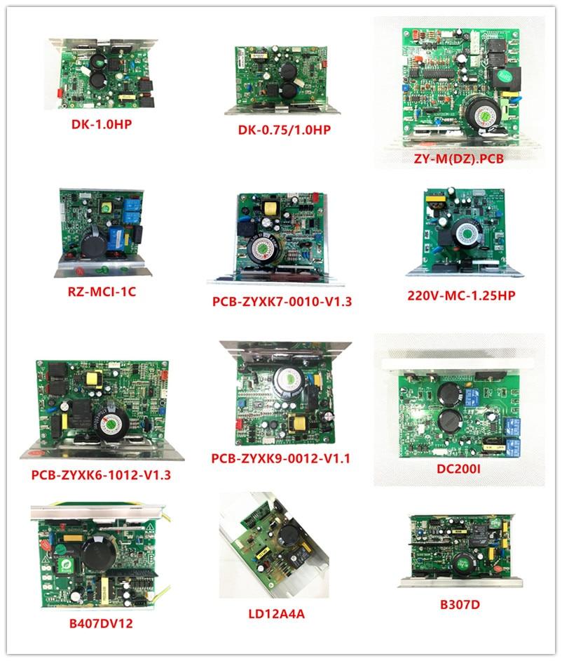 DK-1.0HP  DK-0.75/1.0HP ZY-M(DZ).PCB  RZ-MCI-1C  PCB-ZYXK7-0010-V1.3  220V-MC-1.25HP  PCB-ZYXK6-1012-V1.3  PCB-ZYXK9-0012-V1.1  DC200I  B407DV12  LD12A4A  B307D