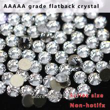 AAAAA grade Super Sparking ss3-ss40Crystal Clear Non-hotfix Flatback rhinestone 3D Nail Art Rhinestones Decoration all size