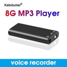 Kebidumei profesyonel ses aktif kayıt kalemi Mini dijital ses kaydedici ses kayıt kulaklık MP3 çalar 8GB
