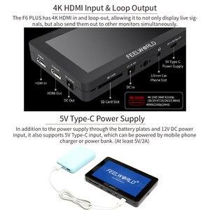 Image 3 - FEELWORLD F6 PLUS 5.5 인치 카메라, DSLR 필드 모니터 3D LUT 터치 스크린 IPS FHD 1920x1080 비디오 포커스 지원 4K HDMI 지원