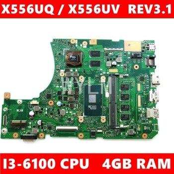 X556UQ MB._4G/I3-6100U/AS V2G mainboard REV 3.1 For ASUS K556U FL5900 X556UV X556U X556UQK X556UQ laptop motherboard Test ok