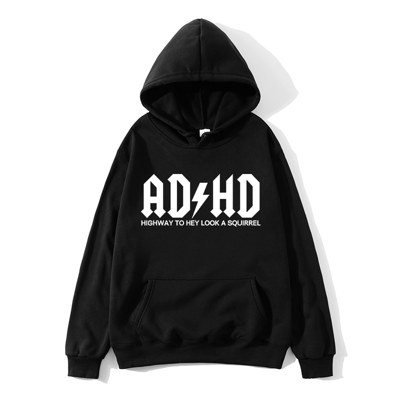 Adhd  Highway To Hey Look A Squirrel Mens Hoodies Adhd Attention Squirrel Rock Band Letter Hoodies Male Print Hoodies Men's Tops