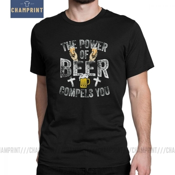 The Power Of Beer T-Shirts Compels You Men T Shirts Bar Alcohol Ale Drink Humorous Tee Shirt Short Sleeve Cotton Gift Idea image