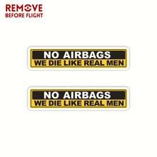1 paar Keine Airbags Wir Sterben Wie Echte Männer Lustige Auto Aufkleber Vinyl Aufkleber JDM Auto Lkw Fenster Aufkleber