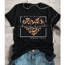 Gratis Geest Soort Hart Brave Soul Luipaard Hart T-shirt Mode Vrouwen Graphic Tees Tops Zomer Schrift Christelijke Bijbel Tshirt