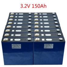 16PCS New 3.2V 150Ah Lithium Iron Phosphate Cell Lifepo4 Battery DIY Solar 12V 24V 48V Battery Pack Cells EU/US TAX FREE By UPS(China)