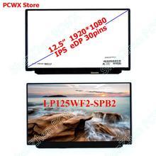 """LP125WF2 SPB2 12.5 """"LCD למחשב נייד מסך עבור Lenovo thinkpad X260 X260i מסך FHD 2K 1920 × 1080 IPS 30 סיכות 00HM745 00HN899 00HM111"""
