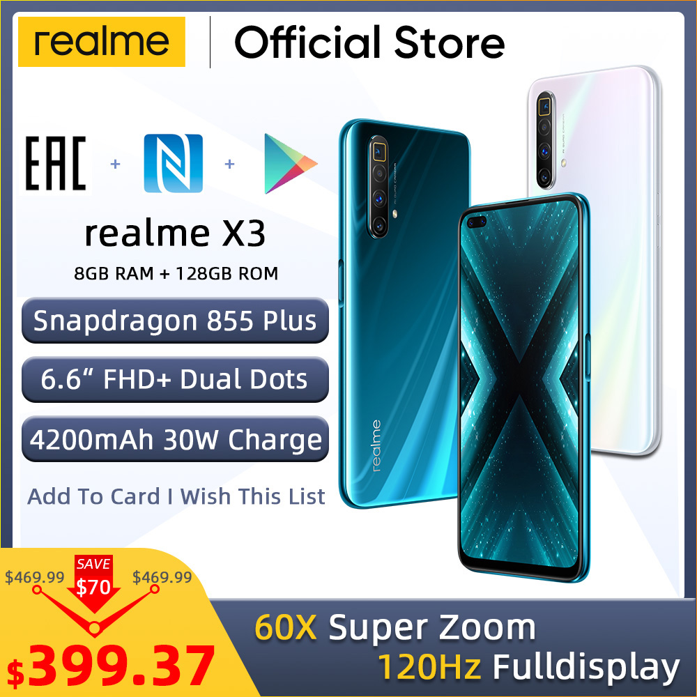 realme X3 Mobile phone 64MP 60X SuperZoom 120Hz Display Snapdragon 855+ 8GB 128GB Smartphone realme 6 Pro Telephone realme v5(China)