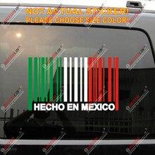 Hecho En México bandera pegatina con código de barras pegatinas de vinilo para autos no bkgrd