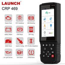 LAUNCH X431 CRP469 OBD2 رمز القارئ IMMO ABS AFS DPF النفط SAS TPMS EPB إعادة تعيين الماسح الضوئي السيارات OBD2 إطلاق X431 أداة تشخيص