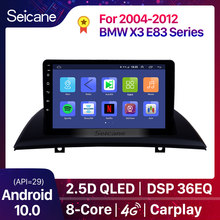 Seicane 2din Carro Android GPS Auto Radio Stereo Jogador Unidade Para 2004-2012 BMW X3 E83 2.0i 2.5i 2.5si 3.0i 2.0d 3.0d 3.0sd 3.0si