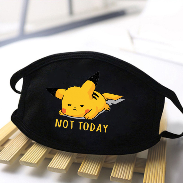 Pikachu Not today Anime Mask Cartoon Men Women Anti Dust Masks Face Respirator Anti Mouth Masks 2020 kpop masque de protection