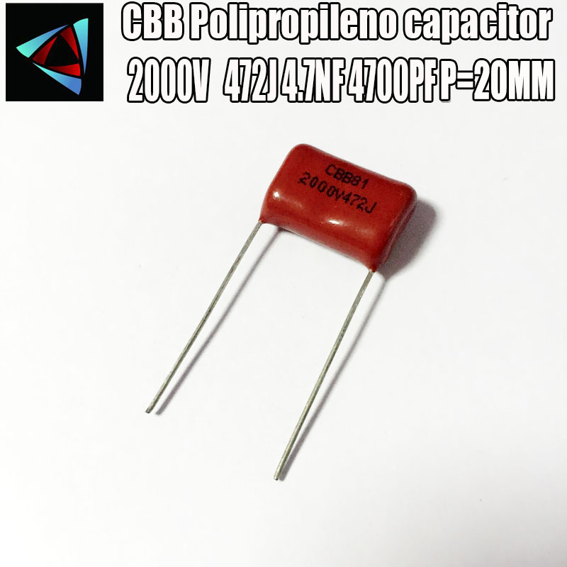 6PCS 2000V 2KV 472J 4.7NF 4700PF P20 Polypropylene Film Capacitor Pitch 20mm