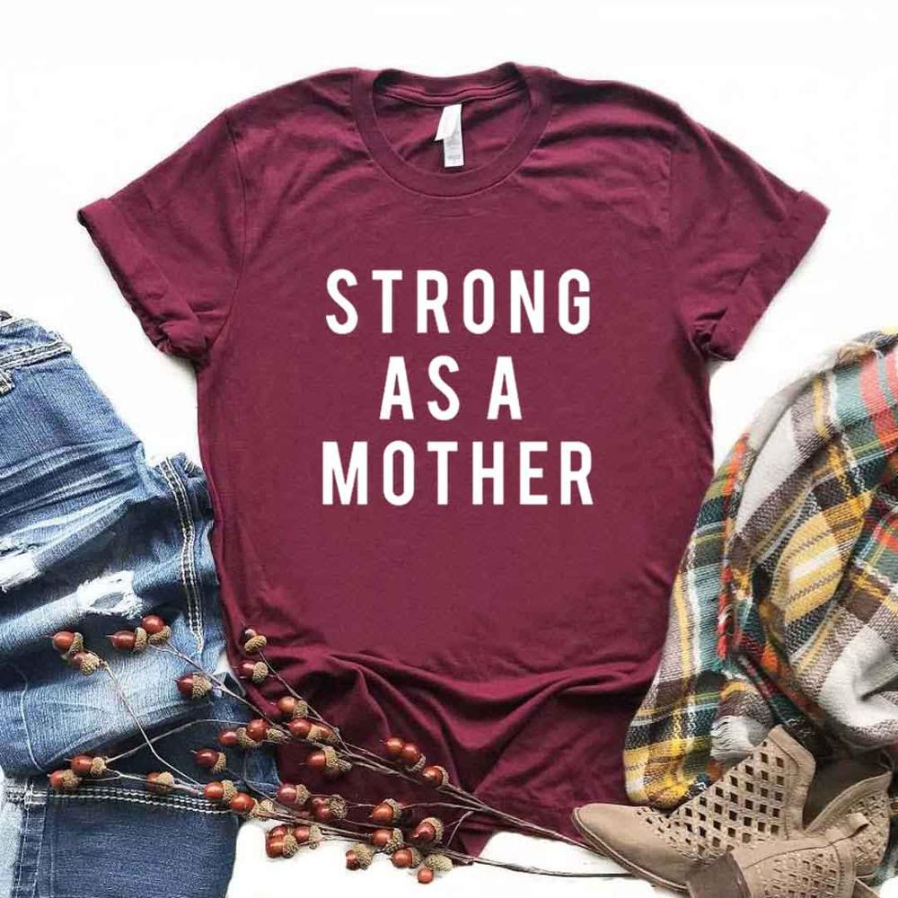 Strong As A Mother Women Tshirts Cotton Casual Funny T Shirt For Lady  Top Tee Hipster 6 Color NA-615