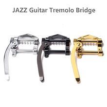 цена на Flanger Jazz Electric Guitar Tremolo Bar Bridge Unit Vibrato Bridge zinc alloy for Tele SG LP ETC ES335 Guitar Parts Accessories