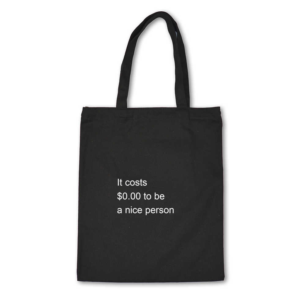 To Be A Nice Man Print Ladies Handbags Cloth Canvas Tote Bag Cotton Shopping Women Eco Reusable Shoulder Shopper Bags Letter
