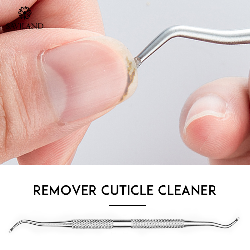 SAVILAND Silver Remover Cuticle Cleaner Double Head Finger Remover Cuticle Cleaner UV Gel Nail Pusher For DIY Tools Design