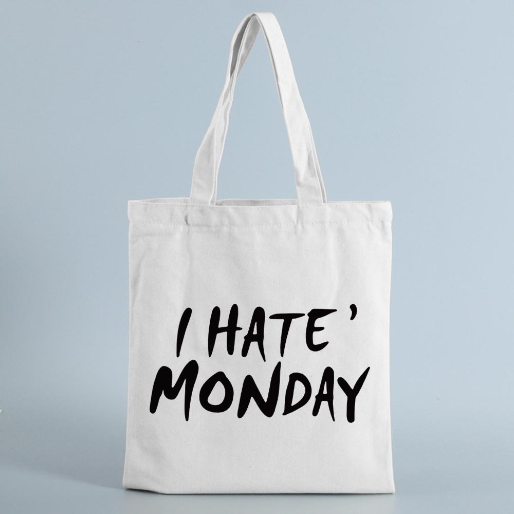 Tote bag I Hate monday - Sac en toile Créer Son T Shirt