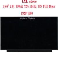 """Y730 15 ICH tela do laptop LCD para a legião 81HD 15.6 """"FHD IPS 40pin 72% 144HZ LP156WFG NV156FHM FRU 5D10R19779 5D10T24705 5D10R00685 Tela de LCD do laptop    -"""