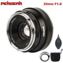 Pergear lente prime para todas as séries, para montagem e para m4/3 e fuji, 25mm f1.8 prime câmeras a6500 a7 a7ii a7rii X-A2 g3 g2 X-T30