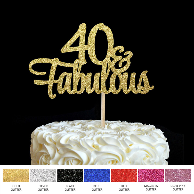 40 Birthday Cake Topper- 40 & Fabulous Cake Topper 40th Party Cake,Gold Glitter Script Decoration