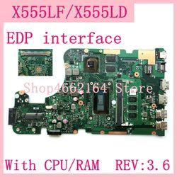 X555LF EDP interface 4GB RAM REV: 3,6 GT930M/2G Motherboard Für ASUS X555L A555L K555L F555L W519L X555LD X555LF Laptop Mainboard