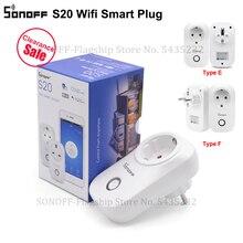 Itead SONOFF S20 EU Wifi prise de courant intelligente EU E/EU F prise de courant murale électrique minuterie prise Via e welink APP télécommande