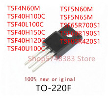 10 adet TSF4N60M TSF40H100C TSF40L100C TSF40H150C TSF40H200C TSF40U100C TSF5N60M TSF5N65M TSF65R700S1 TSF60R190S1 TSF65R420S1