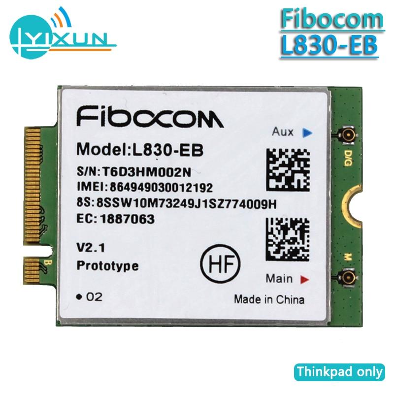 Network Card Fibocom L830-EB, Lenovo Thinkpad L480/L580/P52S/t480/t480s/T580/X280/X380/Yoga/S1 Gen4, LTE 4G Wireless WWAN Module