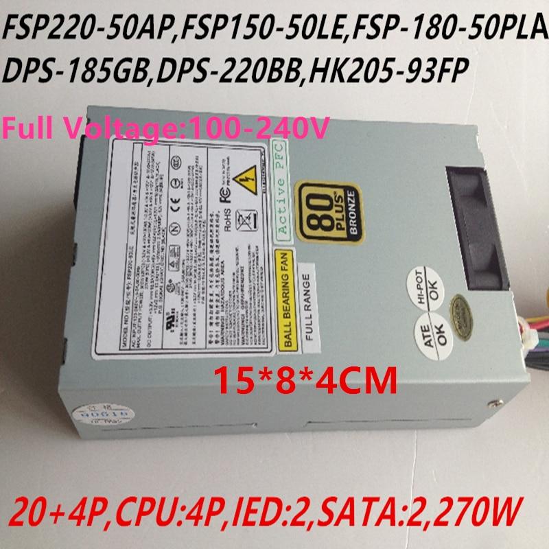 New PSU For FSP FLEX Small 1U 270W Power Supply FSP270-60LE FSP220-50AP FSP150-50LE FSP-180-50PLADPS-185GB DPS-220BB HK205-93FP