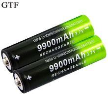 GTF 3,7 V 18650 9900mAh перезаряжаемая батарея большой емкости литий-ионная аккумуляторная батарея для фонарика, фонарь, налобный аккумулятор