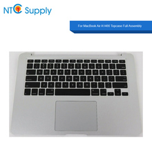 NTC Supply For MacBook Air A1466 2010-2017Year Topcase Full Assembly topcase+keyboard US+touchpad+battery+speaker Tested Working