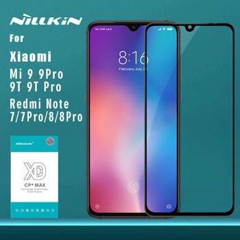 for Xiaomi Mi 9 Pro 5G 9T Pro Glass Nillkin XD CP+Max Full Cover 3D Tempered Glass Screen Protector for Redmi Note 8 7 Pro Glass