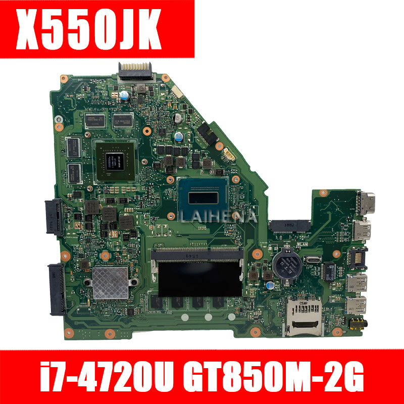 X550JK For ASUS X550JK X550JD ZX50J X550J A550J X550JX FX50J Laptop Motherboard I7-4720HQ X550JK Original Motherboard