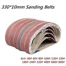 10 pcs/set 330*10mm Sanding Belts 40-800 Grits Sandpaper Abrasive Bands For Belt Sander Abrasive Tool Wood Soft Metal Polishing