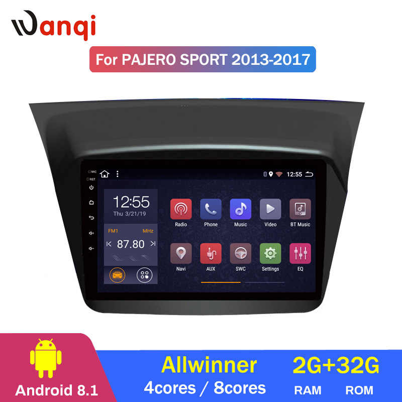 Android 8.1 Octo 8core 2+32G  For Mitsubishi Pajero montero sport 2013 2014 2015 2016 2017 gps navigation car multimedia player