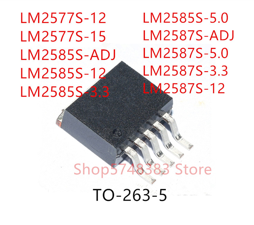 10PCS LM2577S-12 LM2577S-15 LM2585S-ADJ LM2585S-12 LM2585S-3.3 LM2585S-5.0 LM2587S-ADJ LM2587S-5.0 LM2587S-3.3 LM2587S-12 TO263