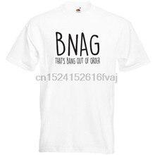 Bnag é bang fora de encomenda-engraçado aniversário piada natal rude presente t camisa