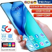 P40 Pro + – téléphone portable Android, Version globale, 2021 pouces, 8 go de RAM, 6.6 go de ROM, Deca Core CPU, 256 mAh, caméra arrière 32mp, 5000