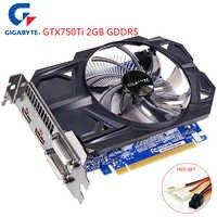 GIGABYTE NVIDIA GeForce GTX750Ti 2GB GDDR5 128bit Interfaccia di Memoria GPU GTX750 ti scheda Video Gaming per PC utilizzato VGA carte