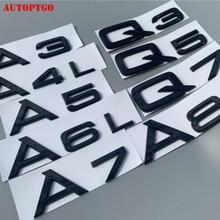 цена на Black Car Rear Trunk Letter A1 A3 A4 A5 A6 A7 A8 Q3 Q2 Q5 Q7 Emblem Badge Logo Decal Sticker For Audi A Q GT TT